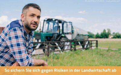 Absicherung & Risiken in der Landwirtschaft